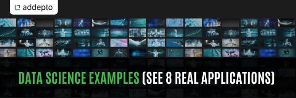 Data Science Examples (See 8 Real Applications) (update: August 2021)