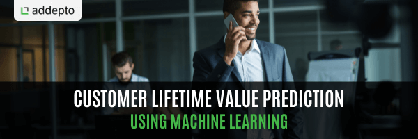 Customer Lifetime Value (LTV) Prediction using Machine Learning (update May 2021)