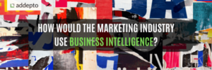 How would the marketing industry use business intelligence?, advertising