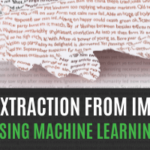 Text Extraction From Images Using Machine Learning