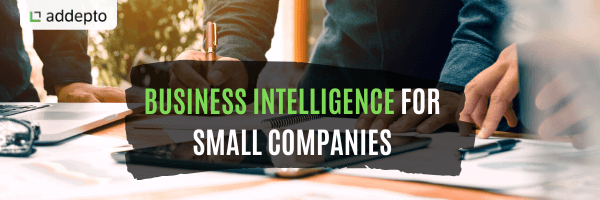 Business Intelligence For Small Companies