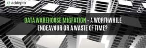 Data Warehouse Migration