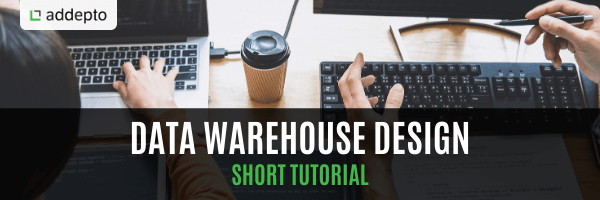 Data Warehouse Design - Short Tutorial, featured image
