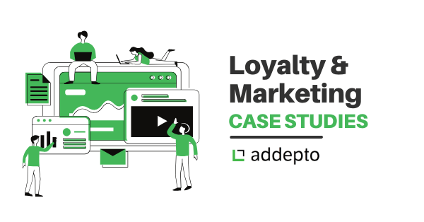 Loyalty and marketing case studies