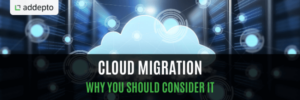 Cloud Migration and Why You Should Consider It