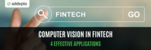 Computer vision in fintech