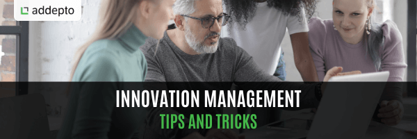 Innovation Management Tips and Tricks