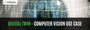 Digital Twin - Computer Vision Use Case