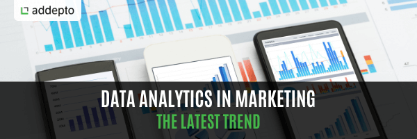 Data Analytics In Marketing The Latest Trend