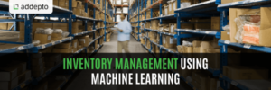 Inventory Management Using Machine Learning