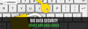 Big Data Security Issues and Challenges