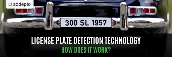 License Plate Detection Technology. How does it work?