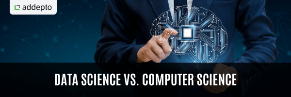Data science vs. Computer science