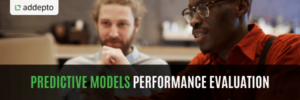 Predictive Models Performance Evaluation