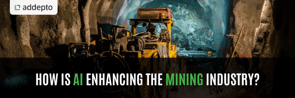 How is AI enhancing the mining industry?