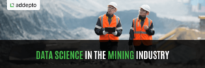 Data science in the mining industry