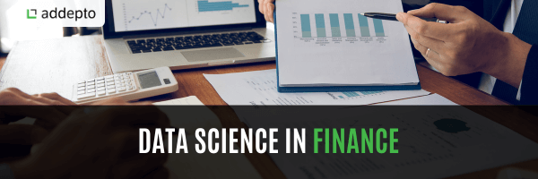 How is Data Science used in Finance?