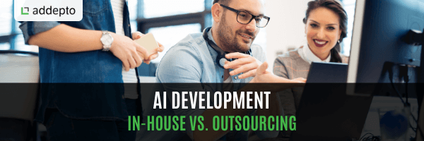 AI Development: In-house vs. Outsourcing