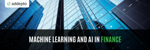 Machine Learning And AI In Finance (update: August 2021)