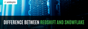 redshift and snowflake